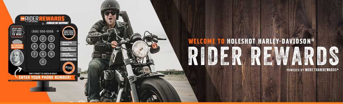 View your Rider Rewards here at Holeshot Harley-Davidson