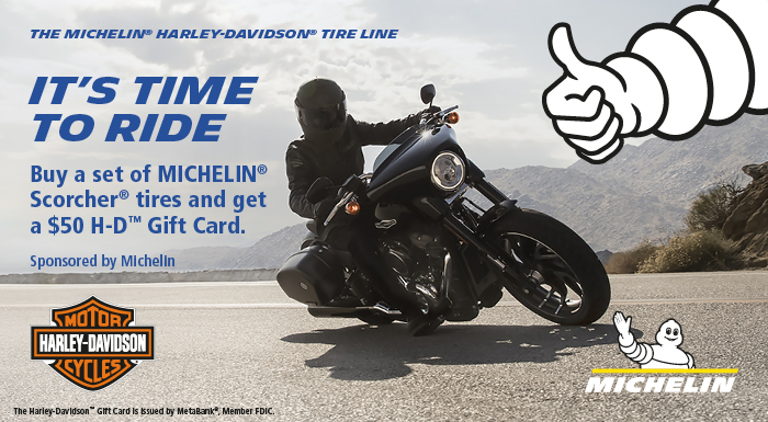 Harley-Davidson 2019 SUMMER MICHELIN® TIRE REBATE PROMOTION at Gruene Harley-Davidson