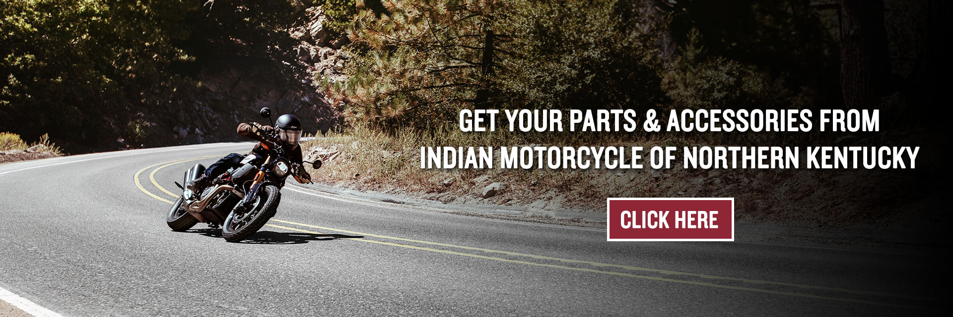 Get your parts & accessories at Indian Motorcycle of Northern Kentucky