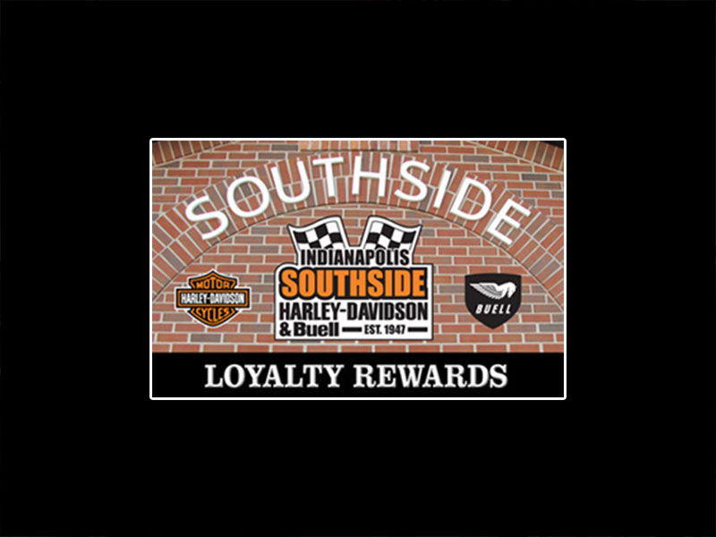 Loyalty Rewards Program At Indianapolis Southside Harley-Davidson