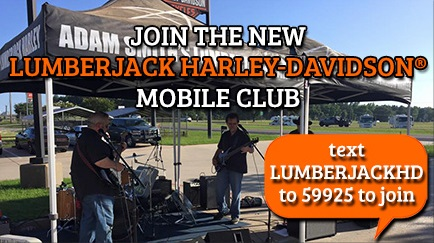 Join Our Text Club at Lumberjack Harley