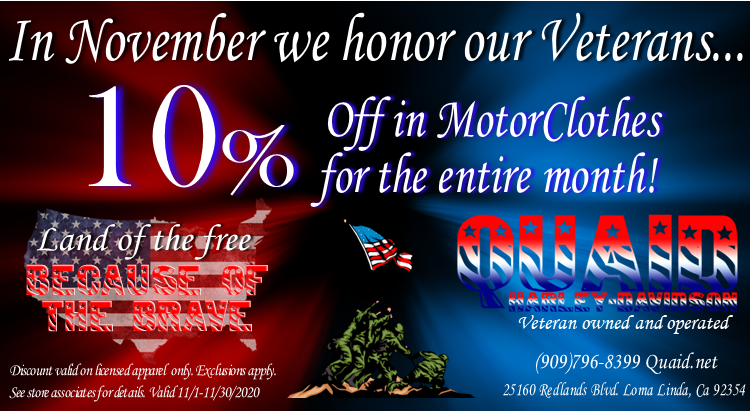 Quaid Harley-Davidson appreciates our Veterans! 10% off in the motorclothes department through the month of November!!