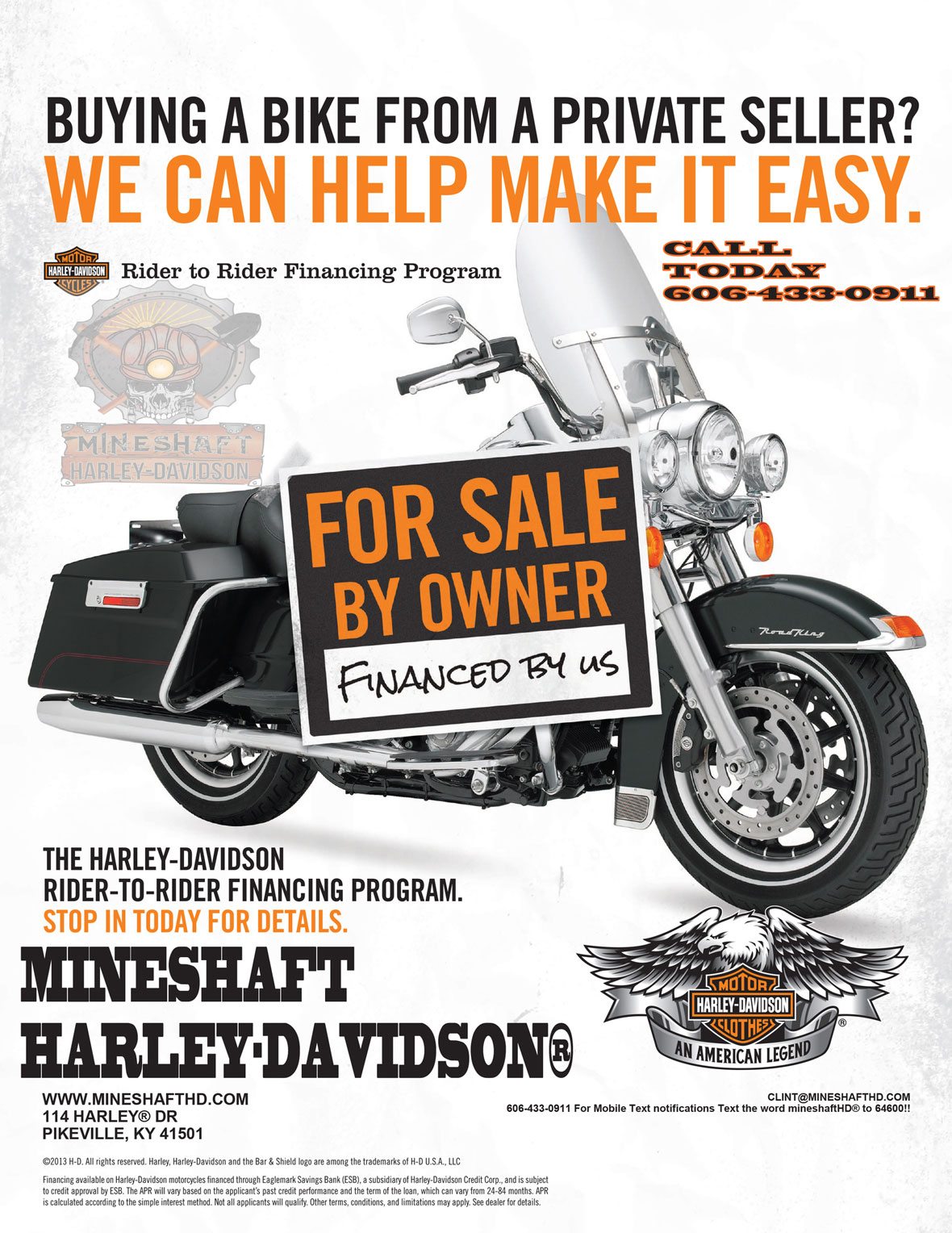 Financing at MineShaft H-D