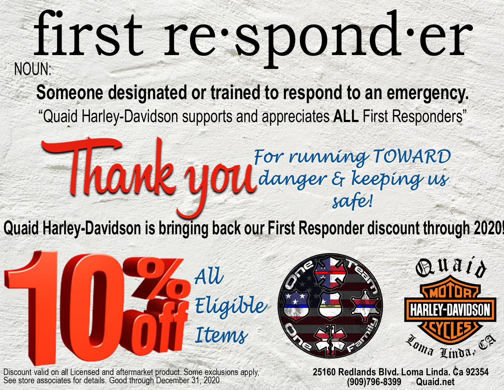 Quaid Harley-Davidson appreciates our First Responders! 10% off in the Quaid Harley-Davidson dealership through 2020!!