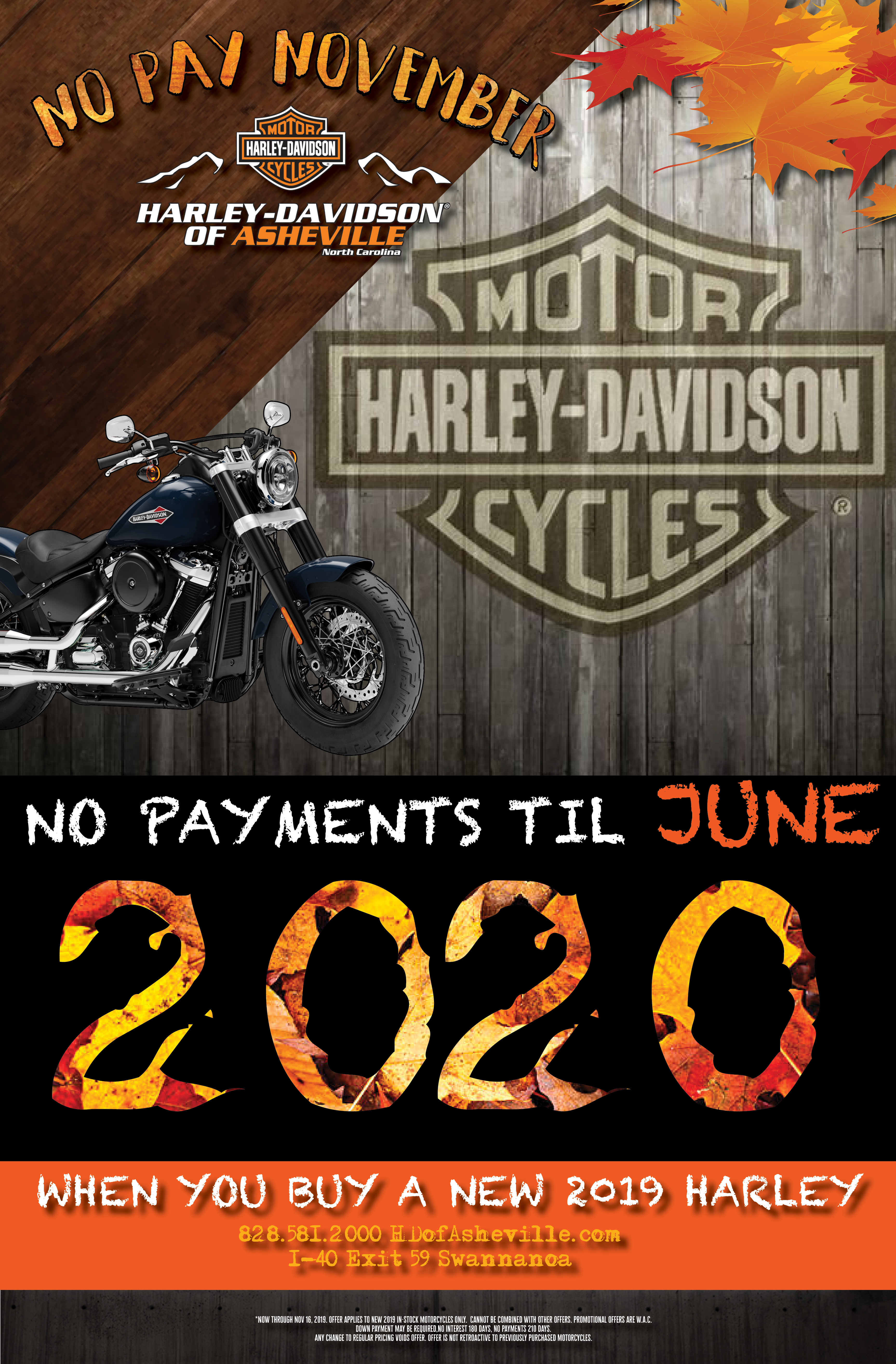 🍁No Pay November🍁 No Payments til June 2020 when you buy a new 2019 Harley