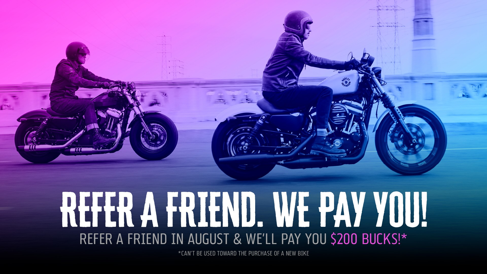 REFER A FRIEND. WE PAY YOU!!!