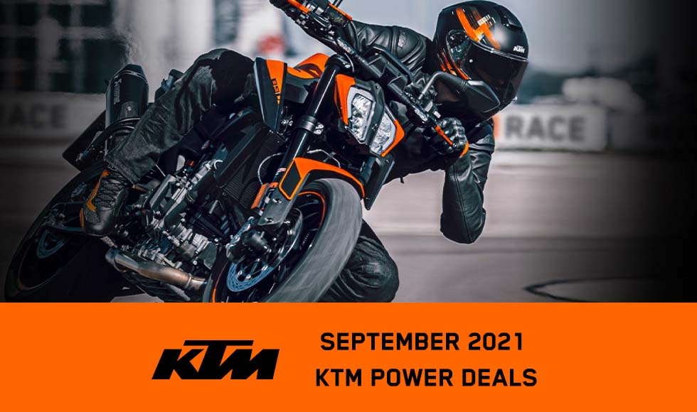 KTM - SEPTEMBER 2021 KTM POWER DEALS at Ride Center USA