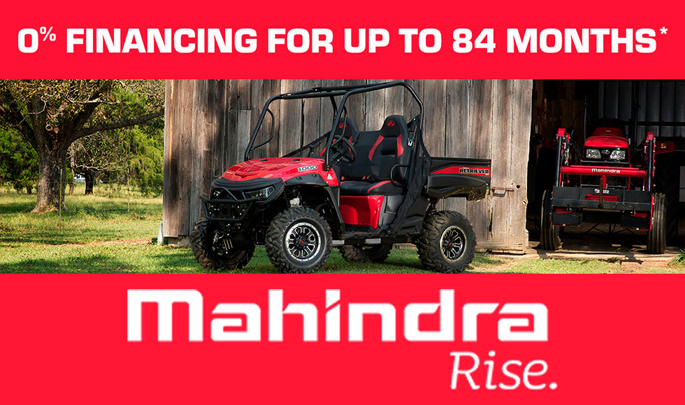 Mahindra - 0% Financing For Up To 84 Months* at ATVs and More